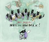 MAX to the MAX!